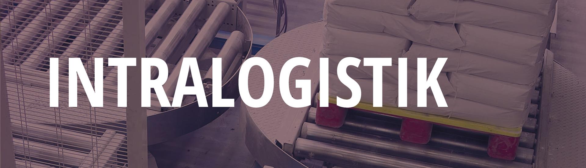 Intralogistik von Profis für Profis